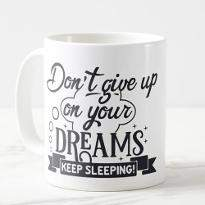 Live your dreams Cup