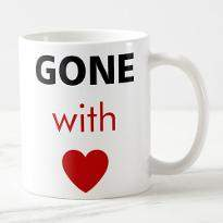 Gone with Love Cup