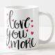 Buy Love You More Mug