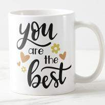 You Are Best Mug