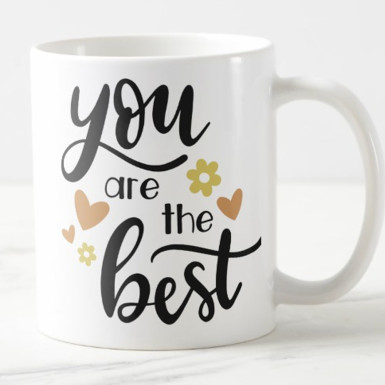 Buy You Are Best Mug