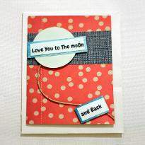 Love You To Moon and Back Card