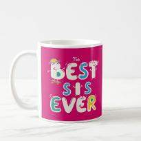 Best Sis Ever Mug
