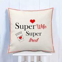 Super Wife Cushion